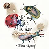 Mighty Bug Hunter (Rusty Tales Collection) (Volume 3)