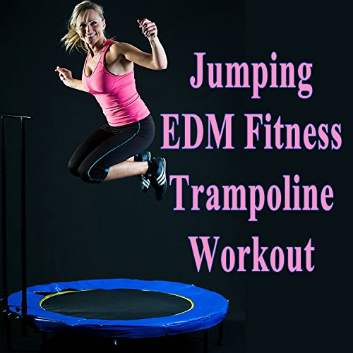 Jumping EDM Fitness Trampoline Workout & DJ Mix (Screw Legs and Strong Bungees for All Levels!)