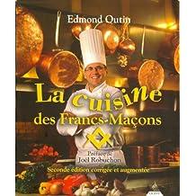 CUISINE DES FRANCS-MAÇONS (LA) (2E ÉD.)