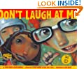 Don't Laugh at Me (Reading Rainbow Book)