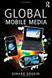 img - for Global Mobile Media book / textbook / text book