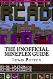 The unofficial Mineplex Guide offers