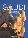 Front cover for the book Gaudi: Complete Works (Evergreen Series) by Isabel Artigas