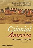 img - for Colonial America: A History to 1763 by Richard Middleton (2011-05-02) book / textbook / text book