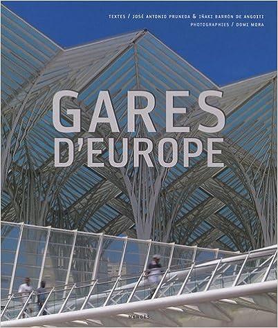 En ligne téléchargement Gares d'Europe pdf epub