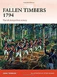 Fallen Timbers 1794, John F. Winkler, 1780963750