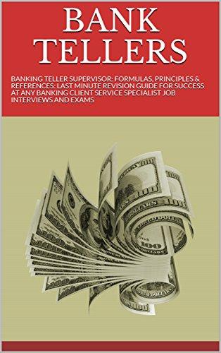 BANK TELLERS BANKING TELLER SUPERVISOR FORMULAS