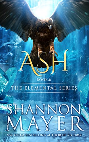 Series Ashes - Ash (The Elemental Series Book 6)