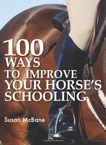 100 Ways to Improve Your Horse's Schooling by Brand: David n Charles