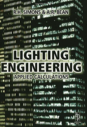Lighting Engineering: Applied Calculations by Brand: Routledge