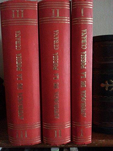 Antologia de la poesia cubana.3 vols,primera edicion,first edition,1965.signed.dedicado por jose lezama lima.