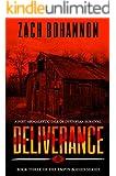 Empty Bodies 3: Deliverance (Empty Bodies Series Book 3)