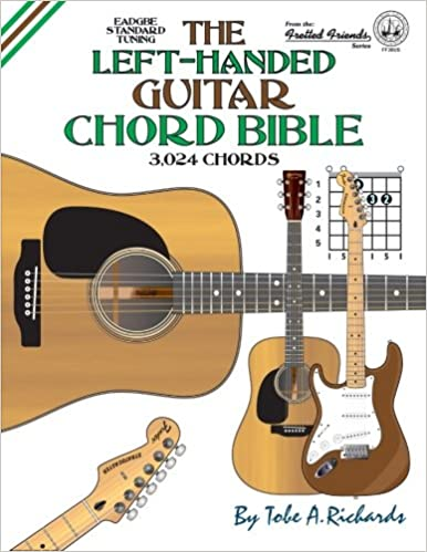 Amazon.com: The Left-Handed Guitar Chord Bible: Standard Tuning ...
