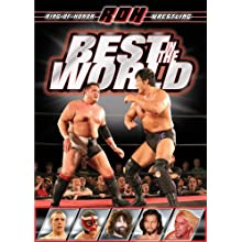 Ring of Honor: Best in the World (2008)