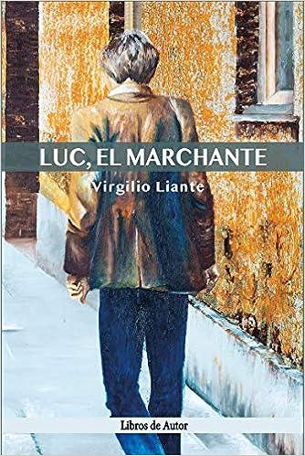 Luc, el marchante de Virgilio Liante