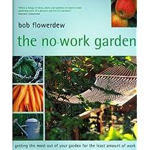 The No Work Garden