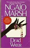 Dead Water, Ngaio Marsh, 0425144860