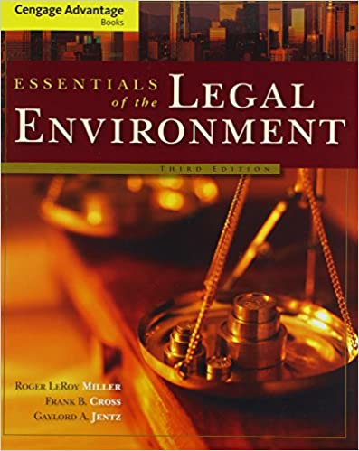 Cengage advantage books foundations of the legal environment of busin….
