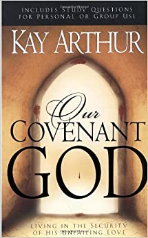Book Our Covenant God: Living in the Security of His Unfailing Love