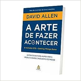 A Arte de Fazer Acontecer - 9788543102818 - Livros na