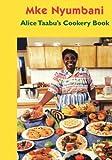 Alice Taabu's Cookery Book (Visa Na Mikasa Series, 3c)