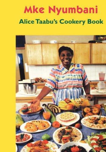 Price comparison product image Alice Taabu's Cookery Book (Visa Na Mikasa Series, 3C)