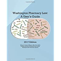 Washington Pharmacy Law: A User's Guide 2017