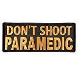 LEGEEON Don't Shoot Paramedic Big XL 10x4 inch EMT EMS Medic Embroidered Nylon Touch Fastener Patch