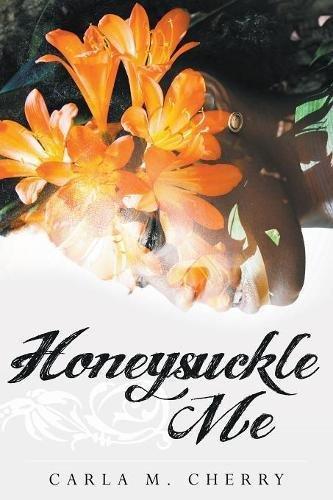 Honeysuckle Me