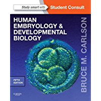 Human Embryology and Developmental Biology E-Book: With STUDENT CONSULT Online Access