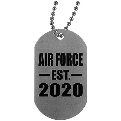 Air Force Graduation 2020.Amazon Com Air Force Established Est 2020 Silver Dog Tag