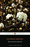 img - for Doce a os de esclavitud / Twelve Years a Slave (Spanish Edition) book / textbook / text book