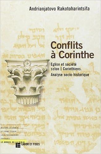 CONFLITS A CORINTHE. Eglise et société selon 1 Corinthiens, Analyse socio-historique