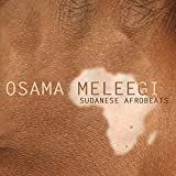 Sudanese Afrobeats by Osama Meleegi
