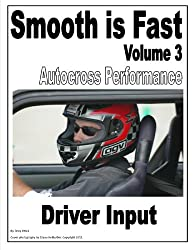 Smooth is Fast Autocross Performance: Driver Input