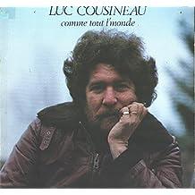 Luc Cousineau: Comme Tout L'monde LP VG++/NM Canada Luc Cousineaui PLC 33-0001