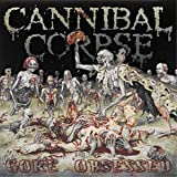 Gore Obsessed by Cannibal Corpse (2011-08-02)