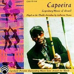 Capoeira: Legendary Music Of Brazil