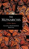 Monarchs : A Poem Sequence, Deming, Alison Hawthorne, 0807122319