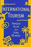 International Tourism 9780312127237