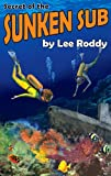 Secret of the Sunken Sub, Lee Roddy, 0880622547