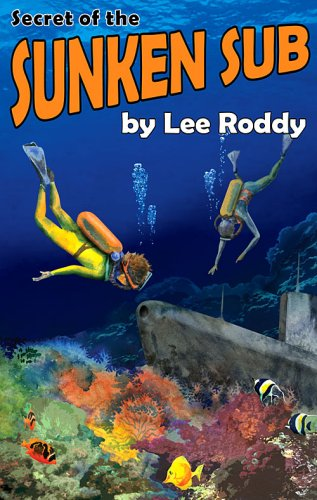 Read Online Secret of the Sunken Sub (The Ladd Family Adventure Series #5) pdf epub