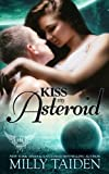 Kiss My Asteroid: Volume 14