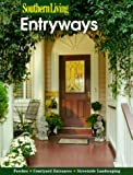 Entryways (Southern Living (Paperback Sunset))