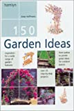150 Garden Ideas, Joop Hoffmans, 0600602478