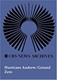 Hurricane Andrew: Ground Zero