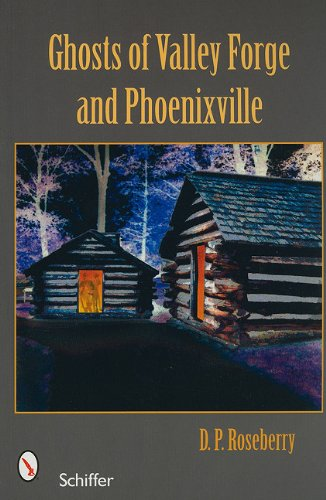 Download Ghosts of Valley Forge and Phoenixville pdf epub