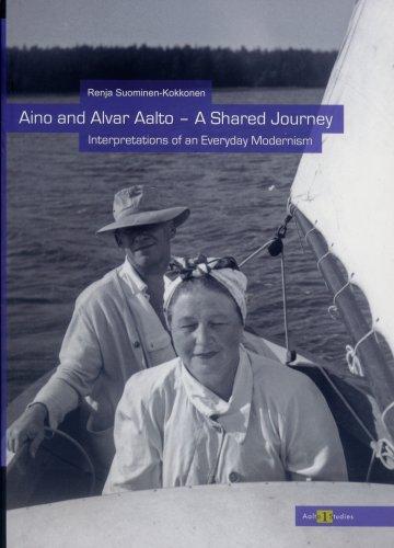 Aino and Alvar Aalto - A Shared Journey pdf epub