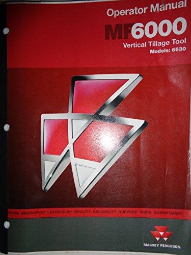 Massey Ferguson 6630 Vertical Tillage Tool Operators Manual Original 11/11 disc