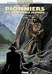 PIONNIERS DU NOUVEAU MONDE (LES) T.15 : LE CHOIX DE CRIMBEL